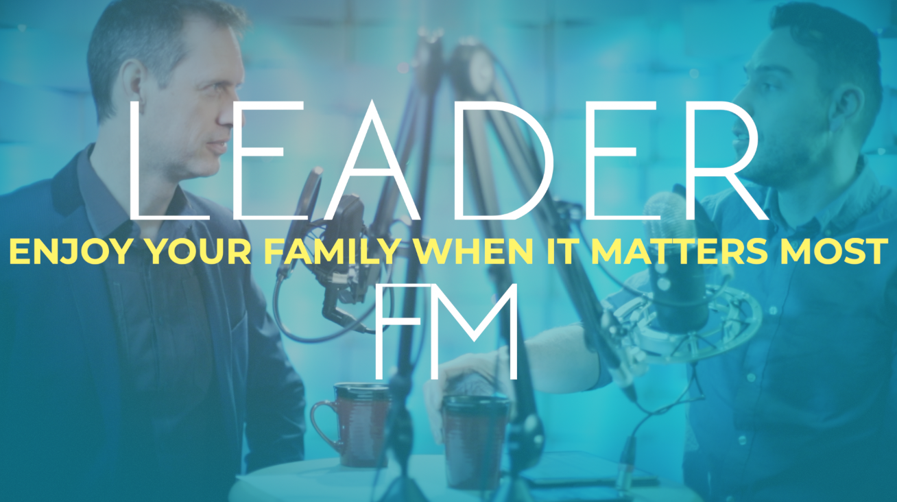 ENJOY YOUR FAMILY MORE –  – LFM S2E8